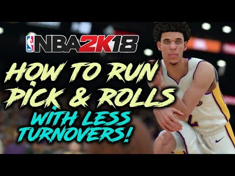 NBA 2K18 Pick And Roll Tutorial - How To Reduce Turnovers!
