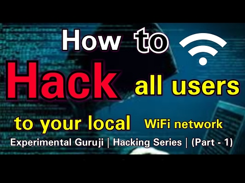 How to hack all users those who are connected to your local wifi