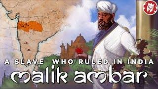 Malik Ambar: African King in the Heart of India