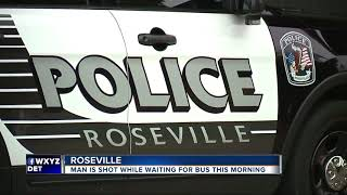 Detroit man shot while waiting for bus in Roseville