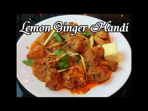 Lemon Ginger Handi
