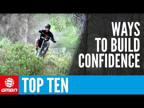 Top 10 Ways To Improve Confidence | MTB Skills