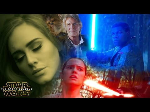 Star Wars: The Force Awakens Trailer & Adele -