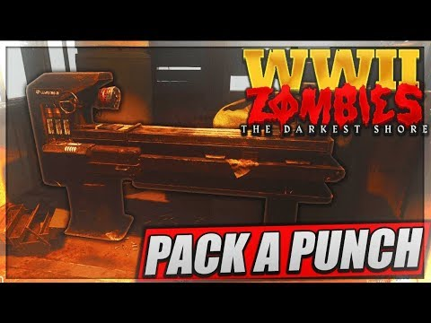 [TUTO] The Darkest Shore Gameplay | Avoir le PACK A PUNCH (WWII ZOMBIES FR)