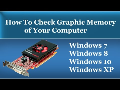 How To Check Graphics Card Memory of Your Computer in Windows 7/8/10/XP