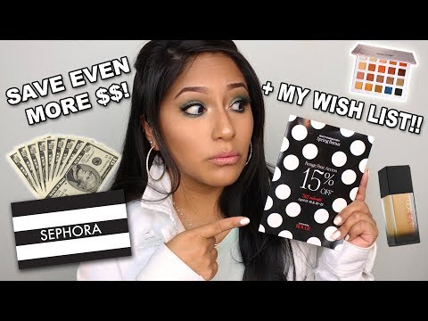$$ How To Save MORE MONEY AT THE 2018 SEPHORA INSIDER EVENT + MY WISH LIST!!