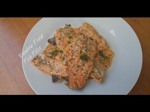 Simple & Delicious Rainbow Trout Fish Fillet Recipe