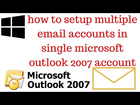 How to setup multiple email accounts in single microsoft outlook 2007 account