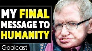 This is Stephen Hawking