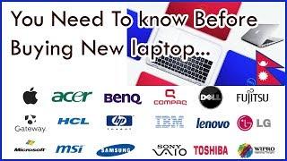 नयाँ ल्यापटप किन्दा बिचार पुर्याउनुपर्ने कुराहरु You Need to know before buying new laptop Nepali...