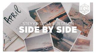Steyyx, Luna & Jetason - Side By Side