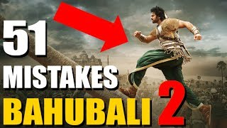 Everything With BAHUBALI 2 Movie (51 MISTAKES In Bahubali 2) Movies Sins 1