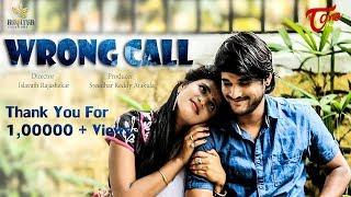 Wrong Call || Latest Telugu Short Film 2017 || By Islavath Rajashekar