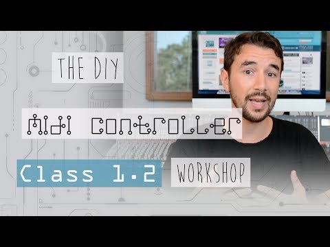 1.2 - The DIY Midi Controller workshop - What is an Arduino?