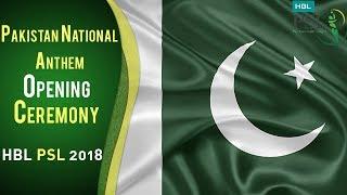 Pakistan National Anthem   PSL Opening Ceremony 2018   HBL PSL 2018   PSL