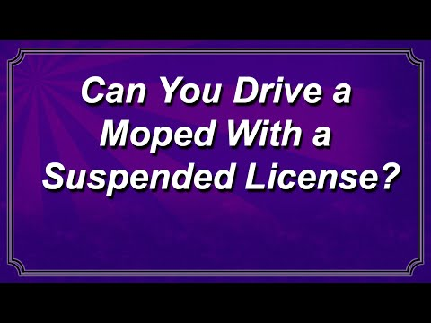 Can You Drive a Moped With a Suspended License?