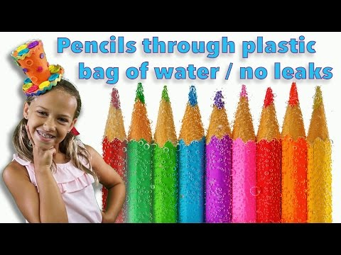 Pencils through a plastic bag / no leaking / Fun Science