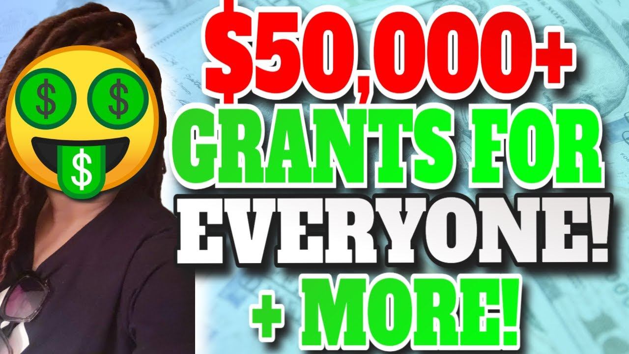 🔥EXCLUSIVE $50,000+ Startup Grants for EVERYONE + Other Business Grants!🔥