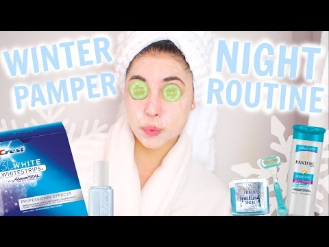 Winter Pamper Night Routine! + Products You Need to Try! Night Routine 2015