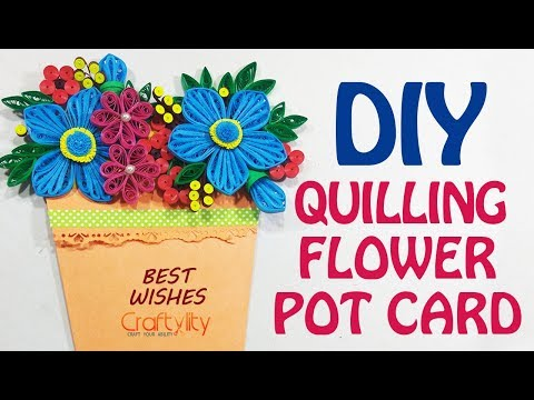 DIY FLOWER POT POCKET CARD | Quilling flower card | Paper quilling flowers