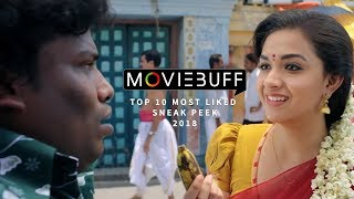 Moviebuff | Top 10 Most Liked Sneak Peek Videos of 2018