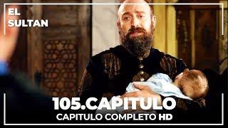 El Sultán Capitulo 105 Completo