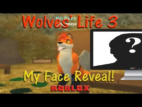 Roblox - Wolves' Life 3 - My Face Reveal! - HD