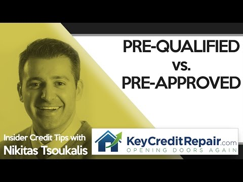 Key Credit Repair: Pre-Qualified vs. Pre-Approved