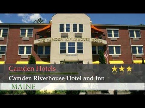 Camden Riverhouse Hotel and Inn - Camden Hotels, Maine