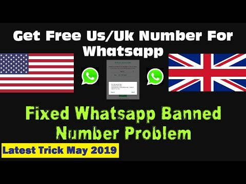01/2019) Get Free US/Uk Number for Whatsapp, Whatsapp Number Banned