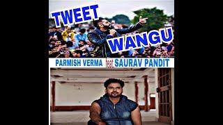 Parmish Verma || Tweet Wangu || Saurav Pandit || Tribute Song || Birthday Gift
