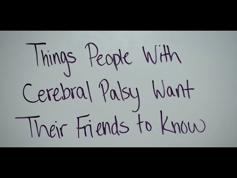 Things People With Cerebral Palsy Want Their Friends to Know