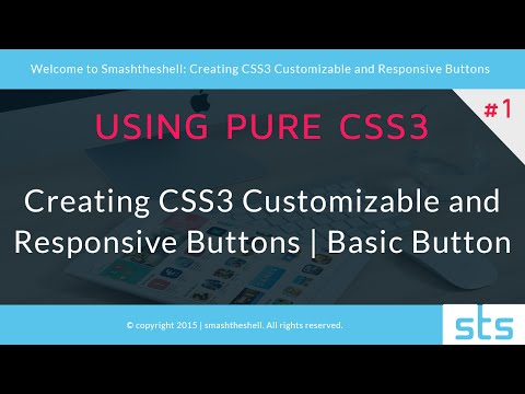 Creating CSS3 Customizable and Responsive Buttons | Basic Button - Part 1 of 2