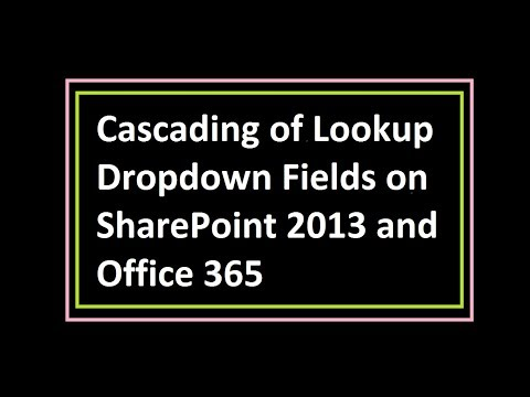 Cascading of Lookup Dropdown Fields on SharePoint 2013 and Office 365