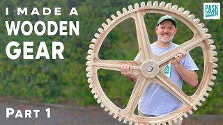 How to Make a Large Wooden Gear/Cog Part 1
