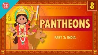 Indian Pantheons: Crash Course World Mythology #8