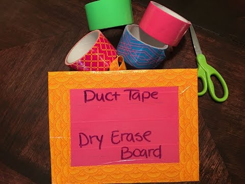 DIY- Duct Tape Dry Erase Board (Easy) Back to School