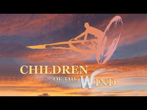 Children of the Wind - Official Trailer