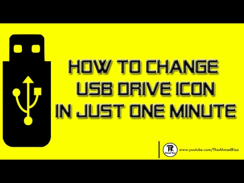 How To Change USB Drive Icon 2017 Updated!!!!