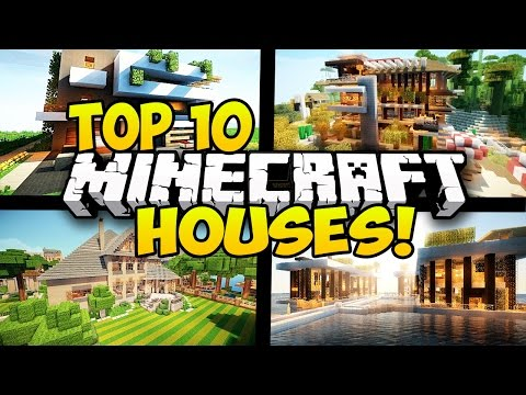 TOP 10 BEST MINECRAFT HOUSES IN MINECRAFT! (Minecraft Top 10 Houses, Minecraft Homes)