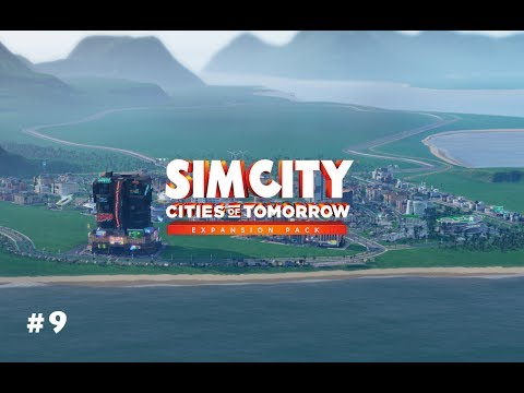 SimCity: Cities of Tomorrow - Part 9 - Making Money