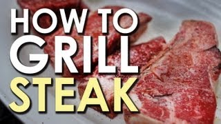 The Art of Grilling: How to Grill a Steak
