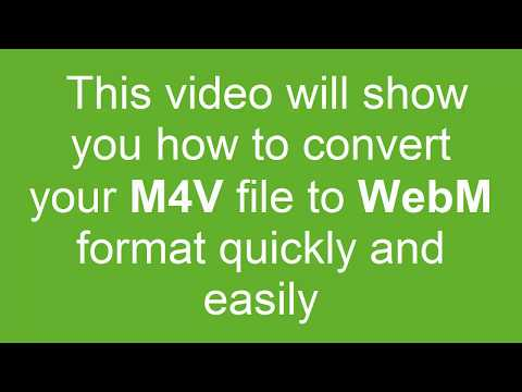 How to Convert M4V to WebM