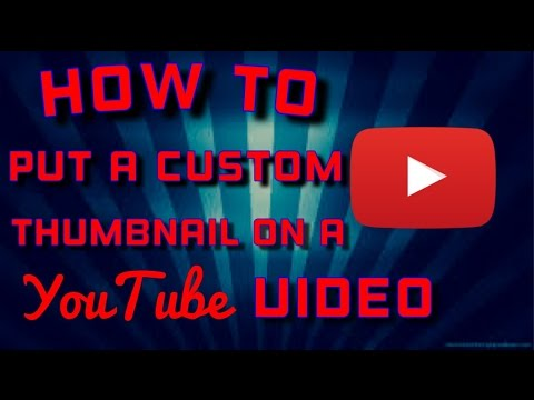 How To Put a Custom Thumbnail on your YouTube video! (iPad) 2015
