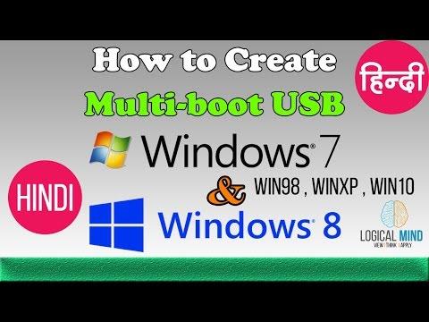 How to create multi bootable USB pen drive win98 I winxp I win07  I win08 I win10 I hindi