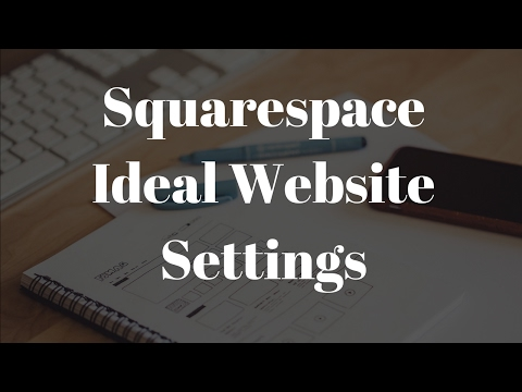 7. Squarespace Tutorials - Website Settings