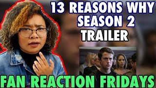 13 Reasons Why Season 2 Trailer Reaction & Review | Fan Reaction Fridays