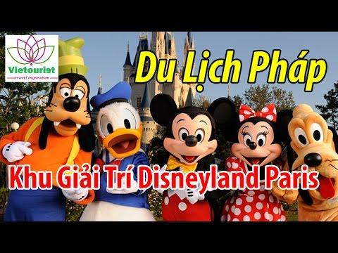 Du Lịch Châu Âu - Khám Phá Khu Giải Trí Disneyland Paris - Vietourist.com.vn