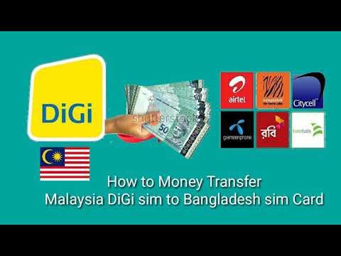 How to Money transfer DiGi to Bangladesh SIM