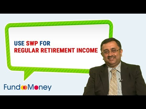 Use SWP For Regular Retirement Income